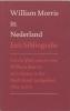 William Morris in Nederland,een bibliografie : geschriften van en over William Morris verschenen in het Nederlands taalgebied, 1874-2000