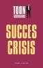 Toon  Gerbrands,De succescrisis