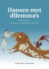Allard  Everts, Steven  Olthof,Dansen met dilemma?s