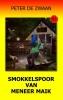 <b>Peter de Zwaan</b>,Bob Evers Bob Evers deel 57 Smokkelspoor van meneer Maik 9789082052374