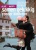 Joyce Verbruggen, FrankWouters,Samen gelukkig zonder Kinderen