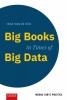 Inge van de Ven,Big Books in Times of Big Data