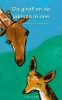 <b>Justine  Mol</b>,De giraf en de jakhals in ons