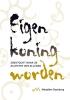 <b>Marjolein  Doesburg</b>,Eigen koning worden