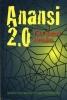 ,<b>Boze geesten en meer ... - negen nieuwe Anansi-verhalen</b>