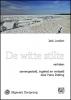 Jack  London,De witte stilte - grote letter uitgave