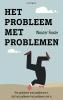 Wouter  Fioole ,Het probleem met problemen