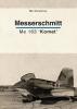 Bart  Vandamme,Messerschmitt Me 163 `Komet`