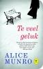 <b>Alice  Munro</b>,Te veel geluk