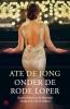 <b>Ate de Jong</b>,Onder de rode loper