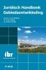 <b>A.G.  Bregman, A.Z.R.  Koning, R.W.J.J. de Win</b>,Juridisch Handboek Gebiedsontwikkeling (2e druk)