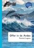 <b>Patrick  Lagrou</b>,Dolfijnenkind Offer in de Andes - dyslexie uitgave
