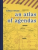 <b>Brian  Holmes, Freek  Lomme</b>,An atlas of agendas