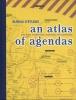 <b>Brian  Holmes, Freek  Lomme</b>,An atlas of agendas