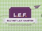 <b>Inez van Arkel, Maaike  Frankena</b>,Blij met L.E.F. kaarten