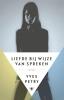 <b>Yves  Petry</b>,Liefde bij wijze van spreken