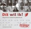 Hanneke  Kiel-de Raadt ,Dit wil ik!