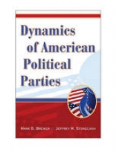 Brewer, Mark D. Dynamics of American Political Parties