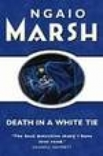 Ngaio Marsh Death in a White Tie