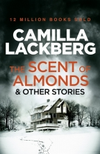 Läckberg, Camilla The Scent of Almonds and Other Stories