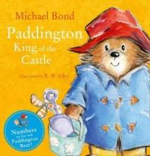 Michael Bond Paddington - King of the Castle