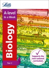 Letts A-Level A -level Biology Year 2 In a Week
