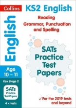 Collins KS2 New KS2 SATs English Reading, Grammar, Punctuation and Spelling Practice Papers