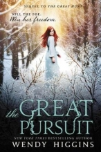 Wendy Higgins The Great Pursuit