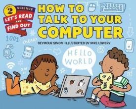 Simon, Seymour How to Talk to Your Computer