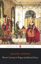 Eduard Morike,   David Luke Mozart`s Journey to Prague and Selected Poems