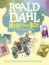 Roald Dahl More About Boy