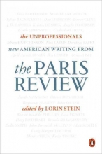 The Paris Review The Unprofessionals