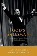 George, Carol V. R. God`s Salesman