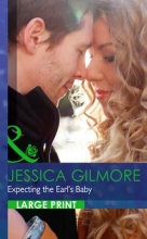 Gilmore, Jessica Expecting The Earl`s Baby