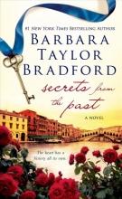 Bradford, Barbara Taylor Secrets from the Past