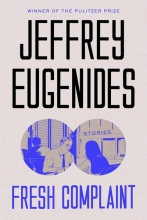 Jeffrey,Eugenides Fresh Complaint