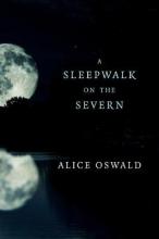 Oswald, Alice A Sleepwalk on the Severn