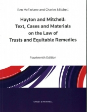McFarlane, Ben Hayton and Mitchell on the Law of Trusts & Equitable Remedie