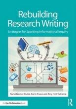 Nanci Werner-Burke,   Karin Knaus,   Amy Helt DeCamp Rebuilding Research Writing