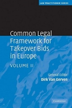 Common Legal Framework for Takeover Bids in Europe 2 Volume Hardback Set