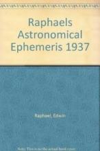 Edwin Raphael Raphael`s Astronomical Ephemeris