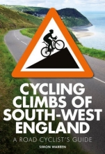 Warren, Simon Cycling Climbs of South-West England