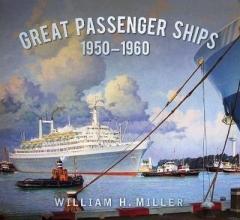 William Miller Great Passenger Ships 1950-60