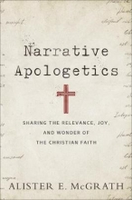 Alister E. McGrath Narrative Apologetics