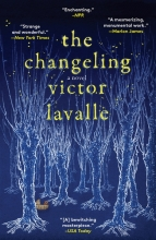 Lavalle, Victor The Changeling