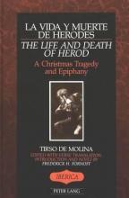 Tirso de Molina,   Frederick H Fornoff La Vida Y Muerte De Herodes The Life and Death of Herod