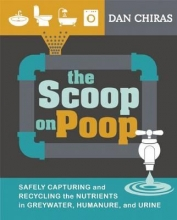 Chiras, Dan The Scoop on Poop