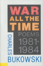 Bukowski, Charles War All the Time
