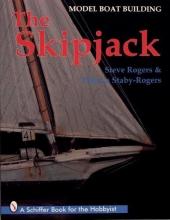 Steve Rogers Model Boat Building: The Skipjack