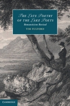 Fulford, Tim The Late Poetry of the Lake Poets